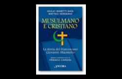 Giovanni-Maometto. Dall'islam a san Francesco senza negare le radici