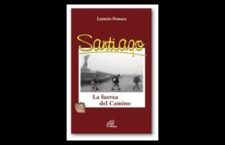 Verso Santiago. Diario di un pellegrino fotoreporter