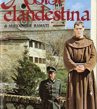Il libro di Ramati nell'edizione Dall'Oglio uscita nel 1985, in concomitanza con il film <i>Assisi Underground</i>, dal quale sono tratte le immagini di copertina.