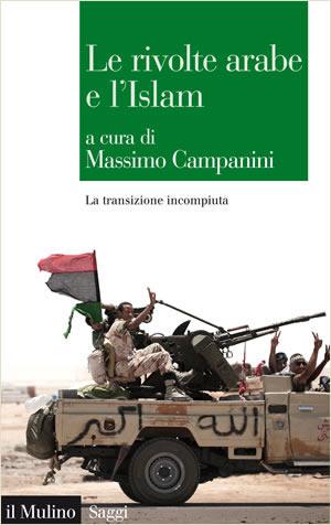 Mondo arabo, politiche e regimi al vaglio delle rivolte