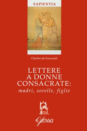 Charles de Foucauld alle consacrate