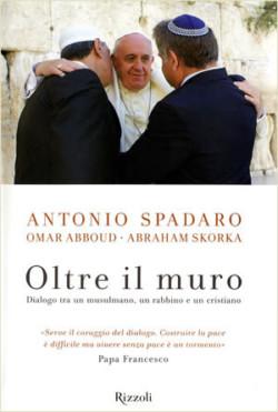 Dialogo con due amici di un Papa «eccentrico»