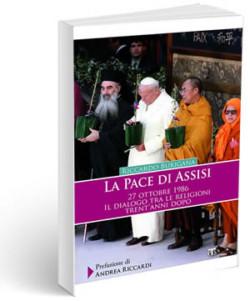 La pace di Assisi non è un vicolo chiuso