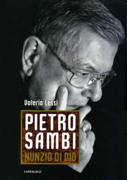 Pietro Sambi, l'uomo, il nunzio, il testimone