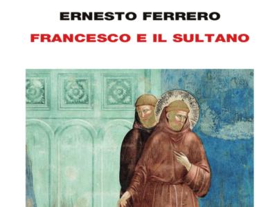 Tornare a raccontare Francesco e il sultano